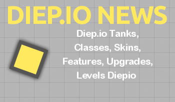Diep.io Tanks, Classes, Skins, Features, Upgrades, Levels Diepio