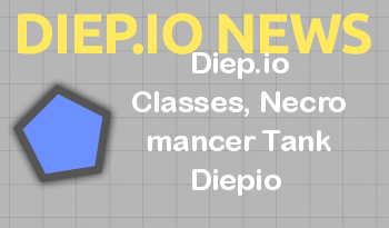 Diep.io Classes, Necro mancer Tank Diepio