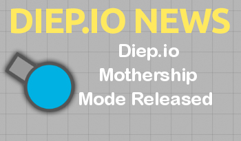 Diep.io Mothership Mode Released