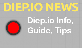Diep.io Info, Guide, Tips
